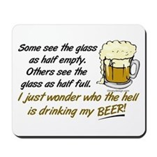 Half Empty Beer Mousepad