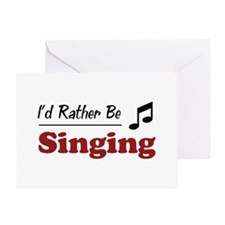Rather Be Singing Greeting Card
