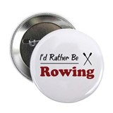 "Rather Be Rowing 2.25"" Button"