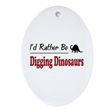 Rather Be Digging Dinosaurs Oval Ornament