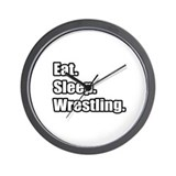 """Eat. Sleep. Wrestling."" Wall Clock"