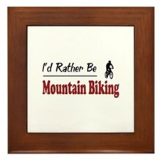 Rather Be Mountain Biking Framed Tile