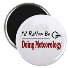Rather Be Doing Meteorology Magnet