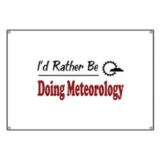 Rather Be Doing Meteorology Banner