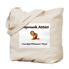 Chipmunk Addict Tote Bag