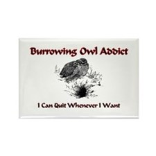 Burrowing Owl Addict Rectangle Magnet