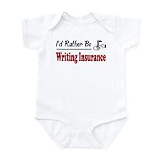 Rather Be Writing Insurance Infant Bodysuit