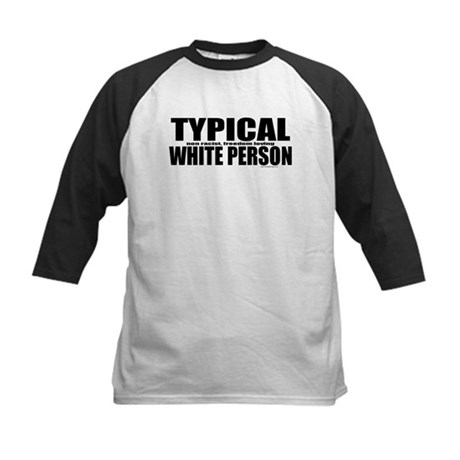Typical White Person Kids Baseball Jersey