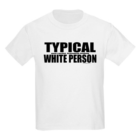 Typical White Person Kids Light T-Shirt