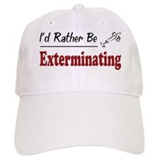 Rather Be Exterminating Baseball Cap