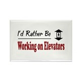 Rather Be Working on Elevators Rectangle Magnet (1