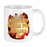 Another Mama For Obama Small Mug