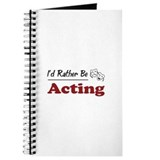 Rather Be Acting Journal