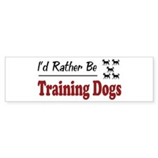 Rather Be Training Dogs Bumper Car Sticker