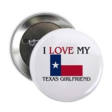 "I Love My Texas Girlfriend 2.25"" Button (10 pack)"