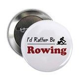"Rather Be Rowing 2.25"" Button (10 pack)"