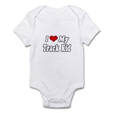 """I Love My Track Kid"" Infant Bodysuit"
