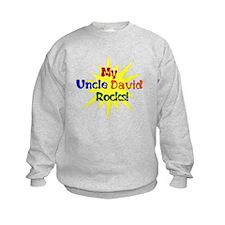 MY UNCLE DAVID ROCKS Sweatshirt