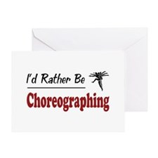 Rather Be Choreographing Greeting Card