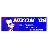 Nixon 2008 Election Bumper  Bumper Sticker