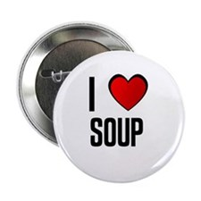 "I LOVE SOUP 2.25"" Button (100 pack)"