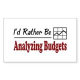 Rather Be Analyzing Budgets Rectangle Sticker 10