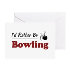 Rather Be Bowling Greeting Card