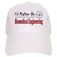 Rather Be Biomedical Engineering Baseball Cap