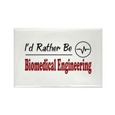 Rather Be Biomedical Engineering Rectangle Magnet