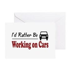 Rather Be Working on Cars Greeting Card