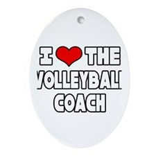 """I Love The Volleyball Coach"" Oval Ornament"