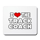"""I Love The Track Coach"" Mousepad"