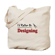 Rather Be Designing Tote Bag