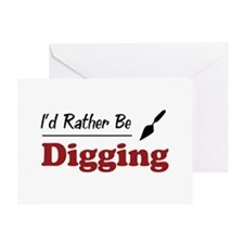 Rather Be Digging Greeting Card