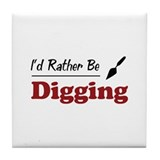 Rather Be Digging Tile Coaster