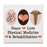 Peace Love PM&R Doctor Tile Coaster