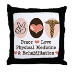 Peace Love PM&R Doctor Throw Pillow