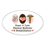 Peace Love PM&R Doctor Oval Sticker (50 pk)