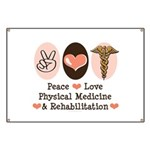 Peace Love PM&R Doctor Banner