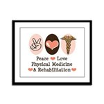 Peace Love PM&R Doctor Framed Panel Print