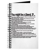 You Might Be A Liberal, If... Journal