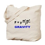 Law of Gravitation/E=mc2 Tote Bag