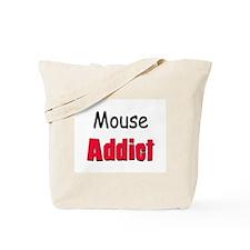 Mouse Addict Tote Bag