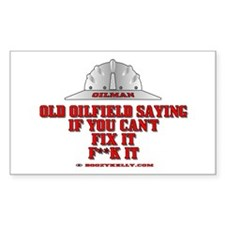 Oilfield Saying, If You Can't Rectangle Decal