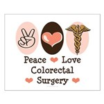 Peace Love Colorectal Surgery Small Poster