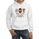 Peace Love Colorectal Surgery Hooded Sweatshirt