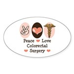 Peace Love Colorectal Surgery Oval Sticker (50 pk)