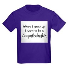 When I grow up I want to be a Zoopathologist T