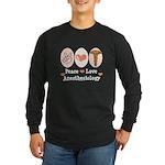 Peace Love Anesthesiology Long Sleeve Dark T-Shirt