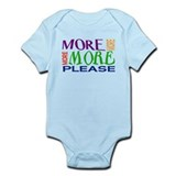 More...Please! Infant Bodysuit
